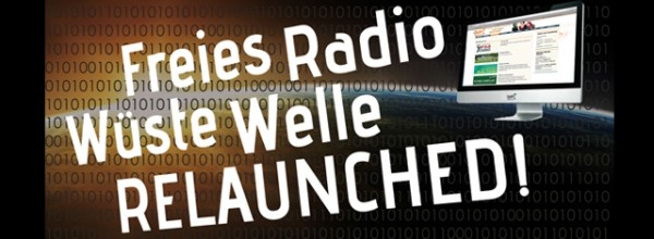 Wüste Welle – Relaunched!